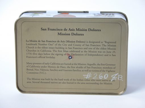 #260 Mission Dolores Souvenier Tin / Mission Dolores de San Francisco